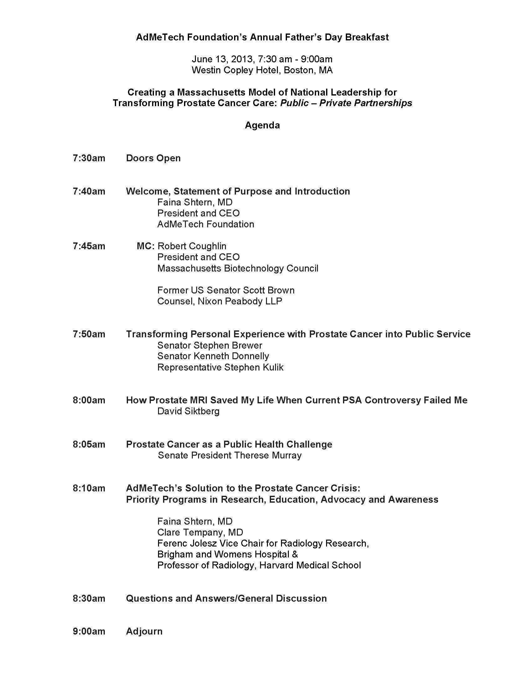 Vip breakfast 2013 agenda admetech massachusetts senate and house for the prostate cancer research program to improve early detection and treatment see 2013 vip breakfast agenda below thecheapjerseys Choice Image